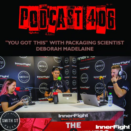 "PODCAST #406 LISTEN NOW: ""You Got This"" with Packaging Scientist Déborah Madelaine"