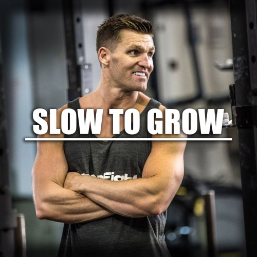 Slow to Grow