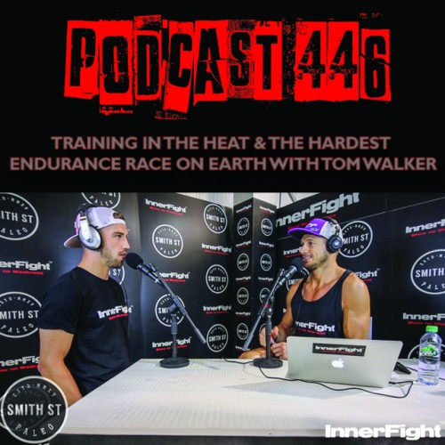#446: Training in the heat & the hardest endurance race on earth with Tom Walker