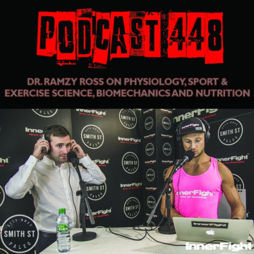 #448: Dr. Ramzy Ross on physiology, sport & exercise science, biomechanics and nutrition