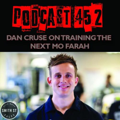 PODCAST #452 LISTEN NOW: Dan Cruse on training the next Mo Farah
