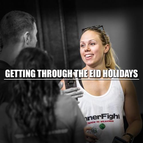 Getting through the Eid holidays