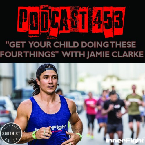 #453: Get your child doing these four Things; with jamie Clarke