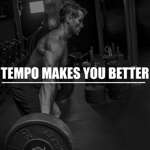 Tempo makes you better