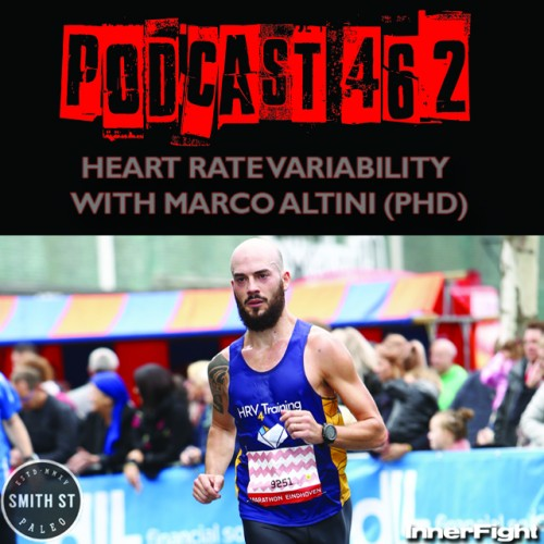 PODCAST #462 LISTEN NOW: Heart Rate Variability with Marco Altini PhD