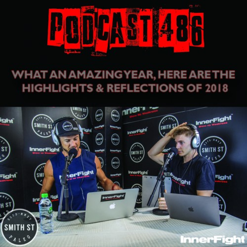 PODCAST #486 LISTEN NOW: What an amazing year. Here are the highlights and reflections of 2018.
