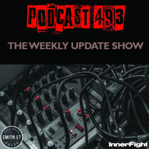 #493: The Weekly Update Show