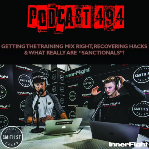 """PODCAST #494 LISTEN NOW: Listener Q&A: Getting the training mix right, recovering hacks and what really are """"Sanctionals""""?"""