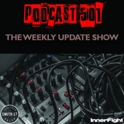 #501: The Weekly update show