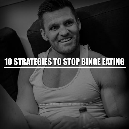10 Strategies to Stop Binge Eating