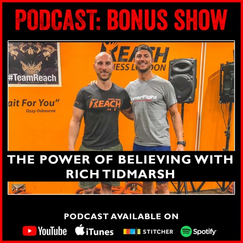 BONUS SHOW: The power of believing with Rich Tidmarsh. Throwback to Show #424