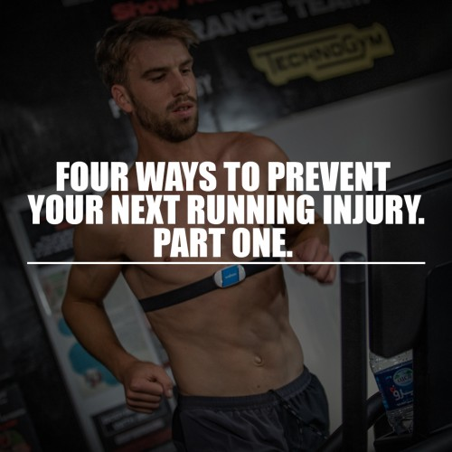 Four ways to prevent your next running injury. Part 1.