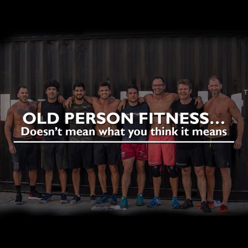 Old person fitness…doesn't mean what you think it means