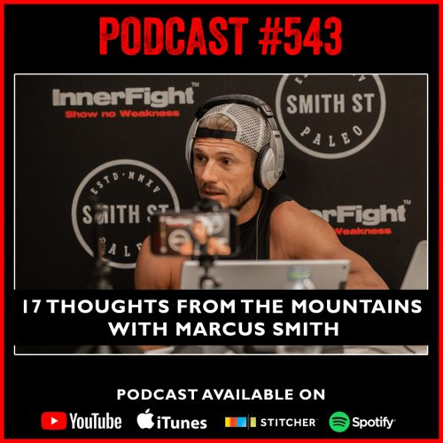 #543: 17 thoughts from the mountains with Marcus Smith