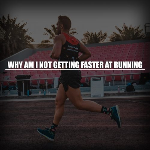 Why am I not getting faster at running?