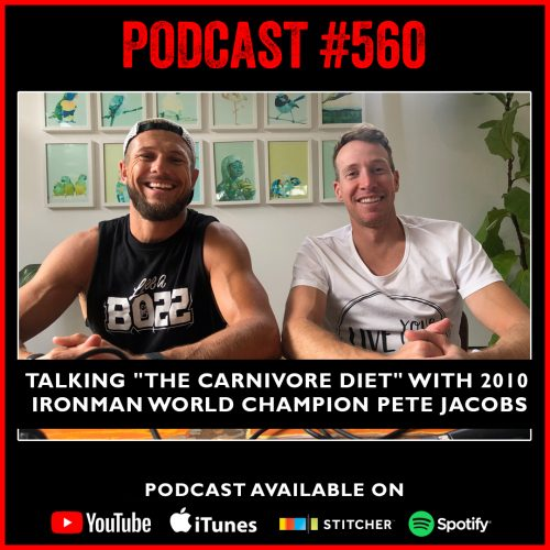 """#560: Talking """"The Carnivore Diet"""" with 2012 Ironman World Champion Pete Jacobs"""
