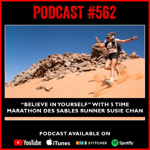"""#562 """"Believe in yourself"""" with 5 time Marathon Des Sables Runner Susie Chan"""
