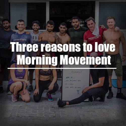 Three reasons to love Morning Movement