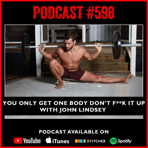#598: You only get one body don't f**k it up with John Lindsey