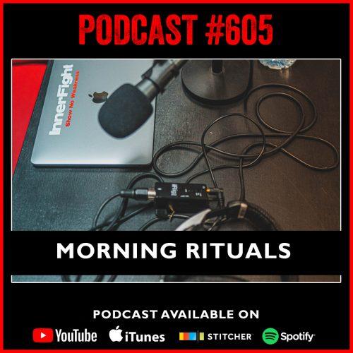 #605: Morning rituals