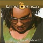 Kalimah Johnson - DatsWhatImaDu CD Art