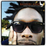 Bashiri Asad, Living The Dream