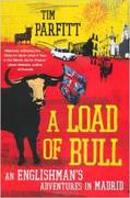 Books on Spain: 'A Load of Bull' by Tim Parfitt