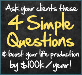 Ask these 4 questions to boost life production