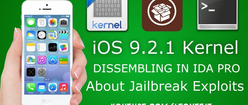 iOS 9.2.1 - iPhone 5,2 - Kernel Disassembling in IDA | About Jailbreak Exploits