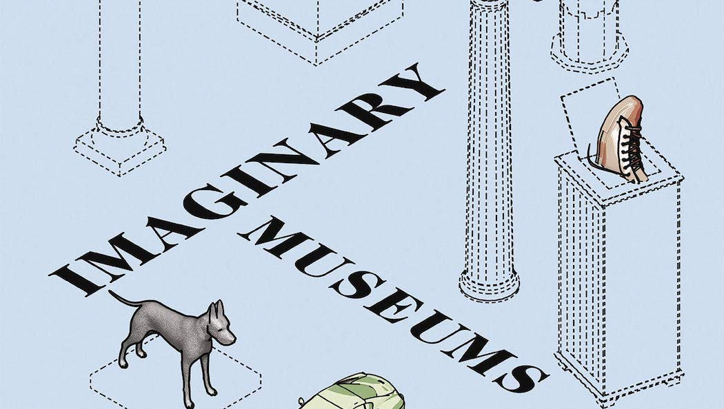 Imaginary museums