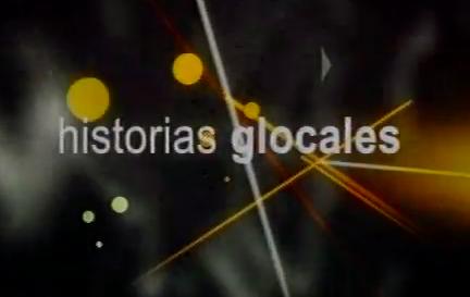 Historias Glocales