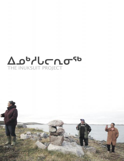 ᐃᓄᒃᓱᒐᓕᕆᓂᖅ - The Inuksuit Project