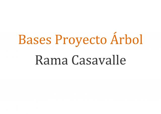 Bases Proyecto Árbol Rama Casavalle