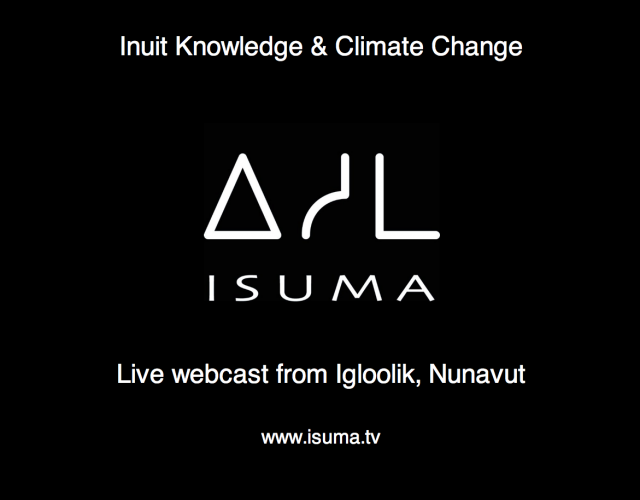 LIVE on IsumaTV from Igloolik, Nunavut to the COP15 Copenhagen Climate Change Conference