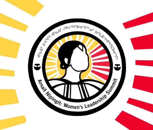 ARNAIT NIPINGIT : WOMEN'S LEADERSHIP SUMMIT