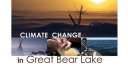 Link to: Climate Change in Great Bear Lake