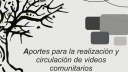 Link to: Aportes para la realización y circulación de videos comunitarios