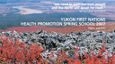 Link to: Yukon First Nations Health Promotion Spring School 2007