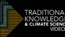 Link to: Traditional Knowledge & Climate Science