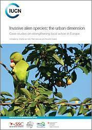 Publication 'Invasive alien species: the urban dimension' Photo: IUCN