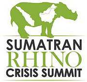 31 March to 4 April, 2013 Photo: Sumatran Rhino Summit