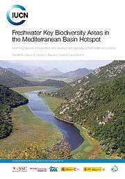 Publication Cover: Freshwater key biodiversity areas in the Mediterranean basin hotspot. Photo: IUCN-Med