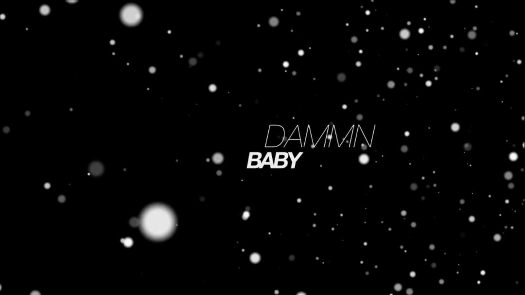 Dammnbaby1