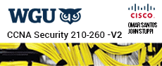 WGU-CCNA-210-260-V2 - CCNA Security 210-260 Official Cert Guide V2 Testprep  lesson lab