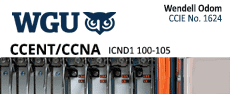 WGU-ICND1-100-105 - Pearson CISCO: CCENT/CCNA (ICND1 100-105) official cert guide Testprep  lesson