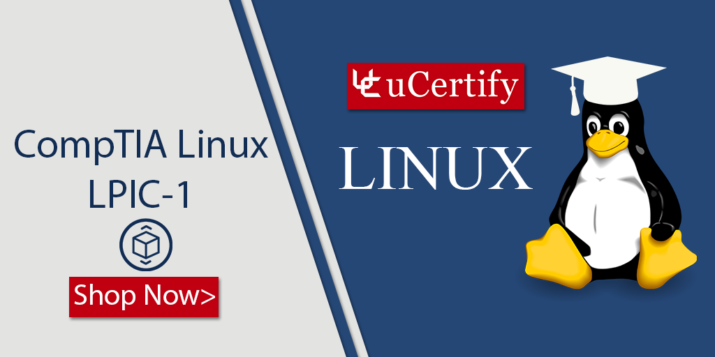 Pass Linux Server Professional Certification Exams With uCertify