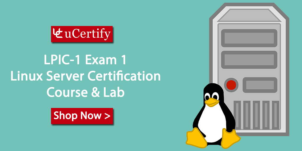 Linux LPI certification 101-400 LPIC 1 Exam - uCertify