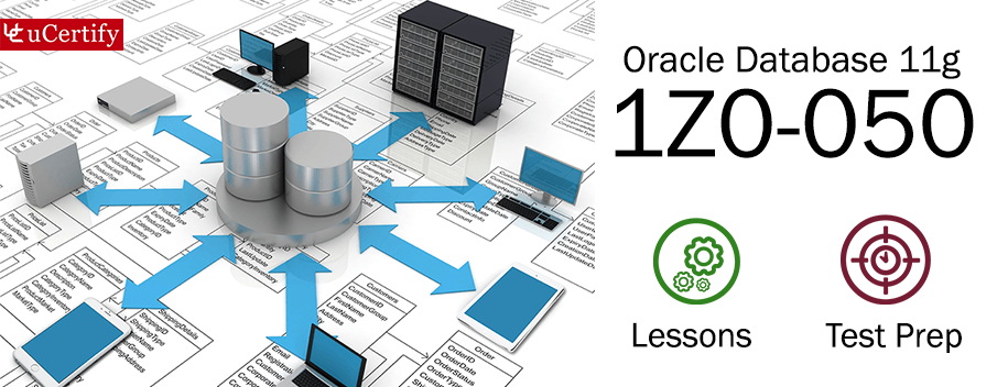 1Z0-050 : Oracle Database 11g: New Features for Administrators