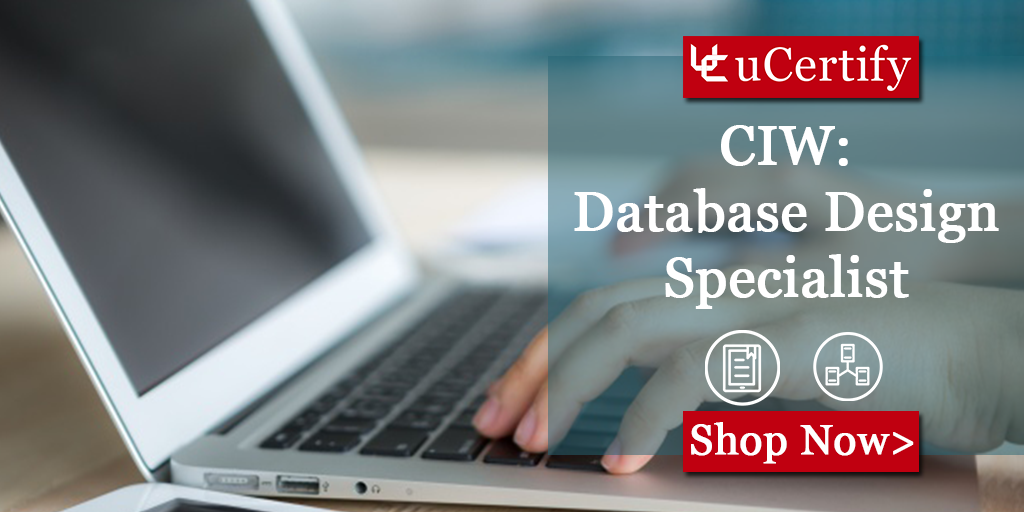 How Can I Pass The CIW Database Design Specialist 1D0-541 Exam?