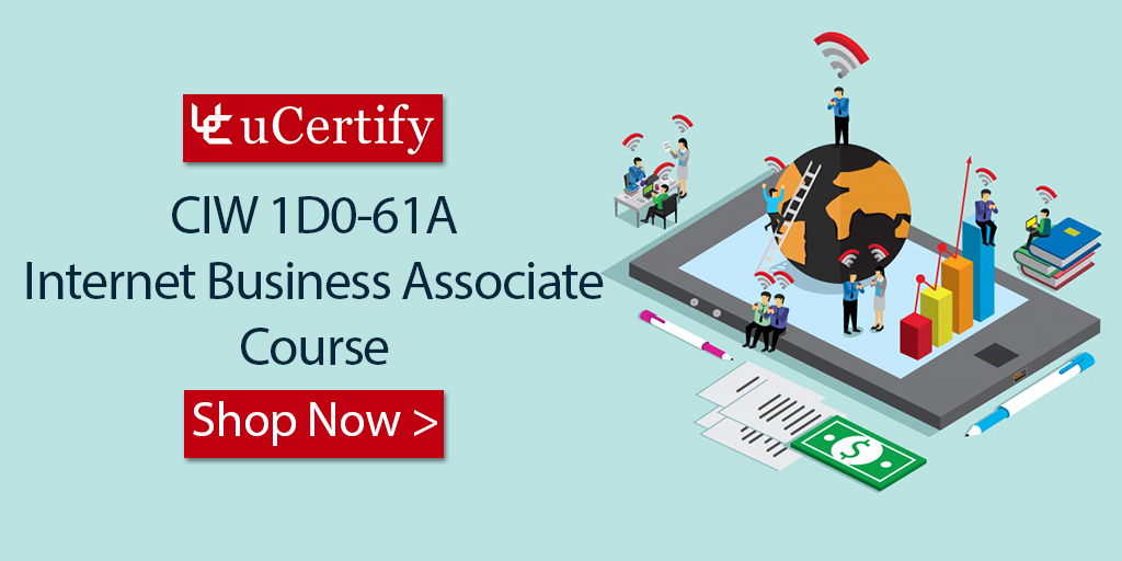 How To Pass The CIW Internet Business Associate 1D0-61A Cert Exam?